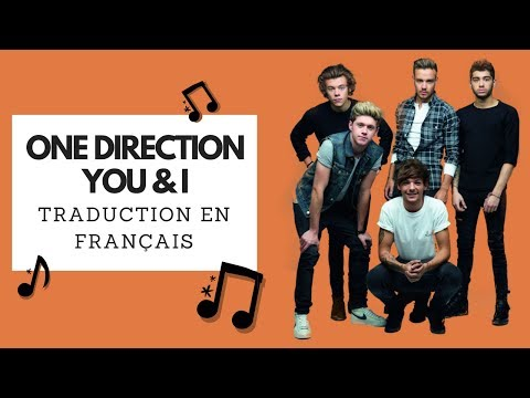 One Direction - You And I (Traduction en français avec photos)