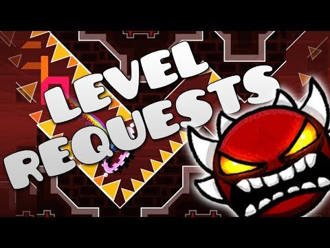 Geometry Dash Level request.Best levels get sent to mods. Subscribe. SUB GOAL: 625