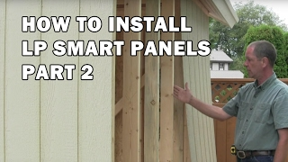 How to Build a Shed - Video 12 of 15 - Finish Install of LP Smart Side Panels