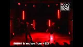 「SHIHO & Yuukey from NEXT」TOKYO DANCE THEATER vol.1