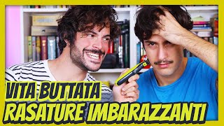 RASATURE IMBARAZZANTI - Vita Buttata ft. Philips One Blade