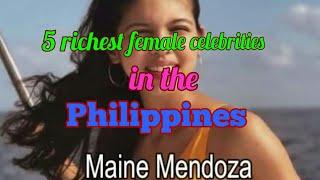 Top 5 richest female Filipina actress/celebrities