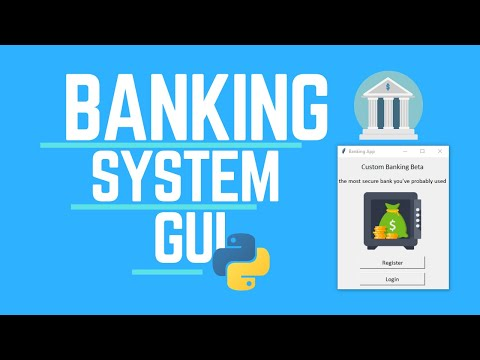 Create a custom GUI banking system using python, for beginners - part 1