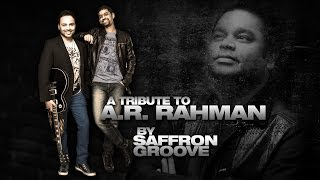Download Tribute To A.R. Rahman - Saffron Groove   Songs from Pudhiya Mugam, Roja, Dil Se & Vande Mataram MP3 song and Music Video
