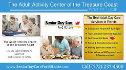 Port St Lucie FL Adult Day Care - Senior Activity Center St Lucie West Florida