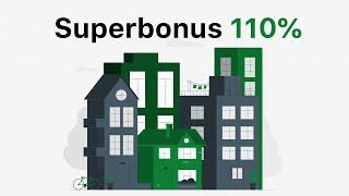 Superbonus 110%: tutte le opportunità e tutte le agevolazioni