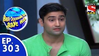 Badi Door Se Aaye Hain - बड़ी दूर से आये है - Episode 303 - 7th August, 2015