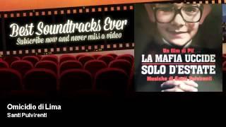 Santi Pulvirenti - Omicidio di Lima - La Mafia Uccide Solo D'Estate (2013)