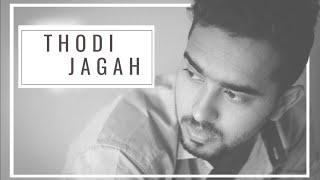 Thodi Jagah Unplugged Cover Santanu dey sarkar Mp3 Song Download
