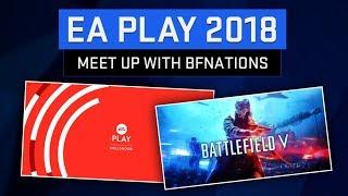 BFNations at EA Play 2018!