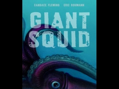 Giant Squid, by Candace Fleming & Eric Rohmann (MPL Book Trailer #353)