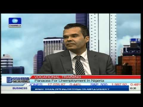 Business Morning: Vocational Training, Panacea For Unemployment In Nigeria PT1