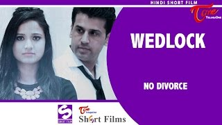 Wedlock | Hindi Short Film | Sandeep Raj Films