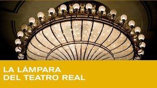 La lámpara del Teatro Real: una joya en su género