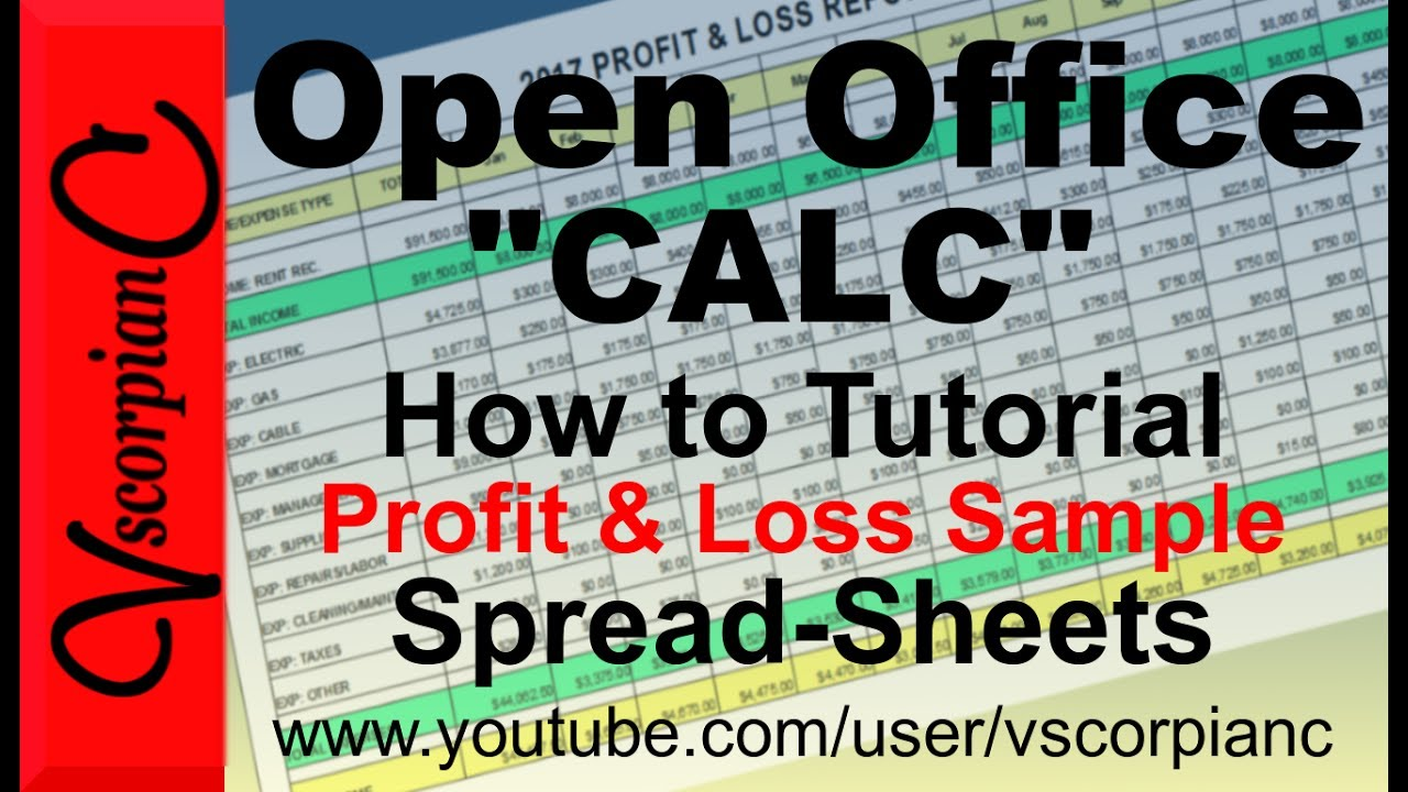 OpenOffice Calc Tutorial - How to Create a Profit & Loss Sheet with ...