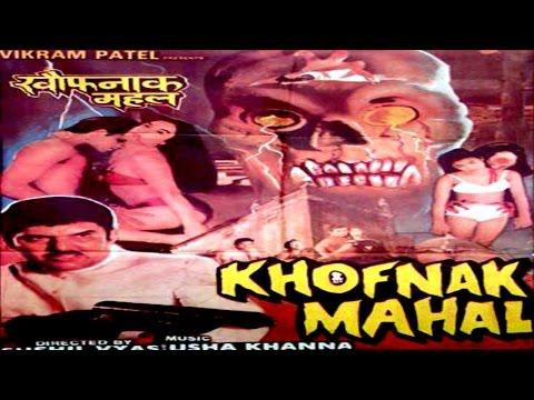 Khofnak Mahal - Hindi Horror Movie HD