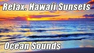 #1 Ocean Video Best Beach Videos HD HAWAII Beaches Sunsets WAVES Sounds relaxing noises HD 1080p