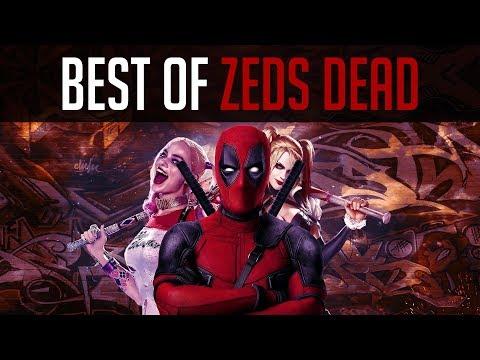 Best of ZEDS DEAD - ⚡Mixtape⚡[2018]