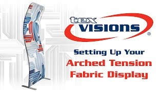 Arched Tension Fabric Display Setup