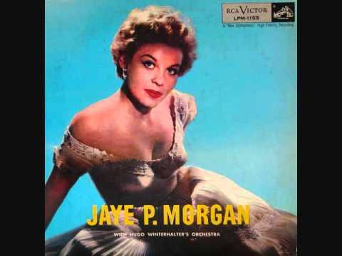 Jaye P. Morgan - The Longest Walk (1955)
