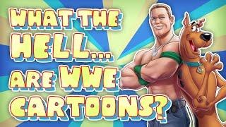 Was zum TEUFEL macht die WWE Cartoons?