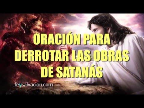 ORACIÓN para DERROTAR las OBRAS DE SATANÁS Y TODO ESPÍRITU MALIGNO (MUY PODEROSA)
