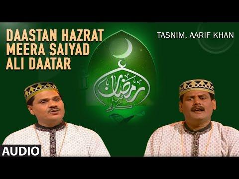 Dastan Hazrat Meera Saiyad Aali Datar || T-Series IslamicMusic || Tasnim Aarif Khan