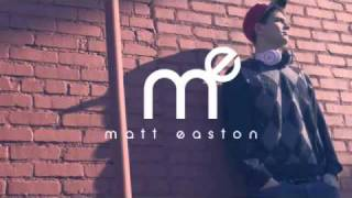 Chillin - Matt Easton [Free Download] (Official Video)