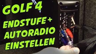 ENDSTUFE UND AUTORADIO im Golf 4 EINSTELLEN | TUTORIAL | ARS24COM