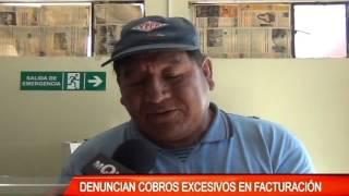 DENUNCIAN COBROS EXCESIVOS EN FACTURACIÓN