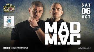 MAD MAC - Sky Garden Bali Int. DJ Series - October 6th, 2018