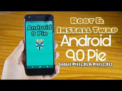Root & install Twrp On Android 9 0 Pie (Google Pixel, Pixel XL