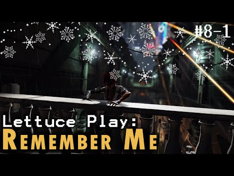 LP Remember Me, Ep. 8-1 - Every Me, Every You