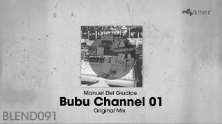 Manuel Del Giudice - Bubu Channel 01 (Original Mix)