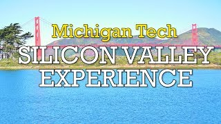 Michigan Tech - Silicon Valley Experience - 2019