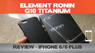 Element Ronin Review - G10 Titanium - iPhone 6 Cases