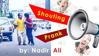 Shouting Prank in P4pakao By Nadir Ali