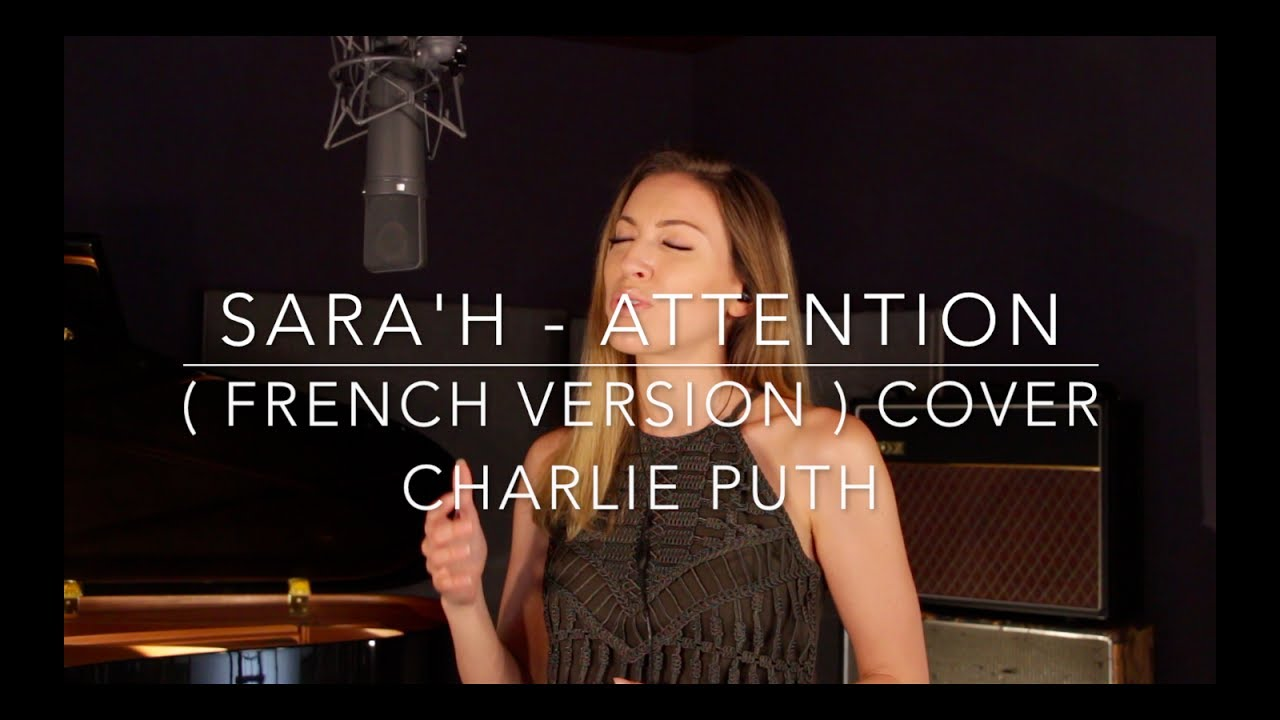 attention-french-version-charlie-puth-sarah-cover-sarah-officiel