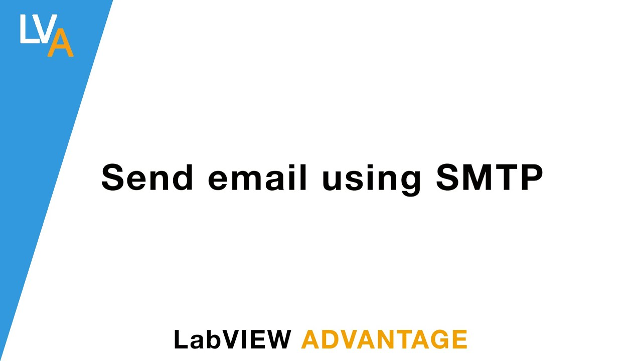 How to send email using SMTP in LabVIEW - LabVIEW