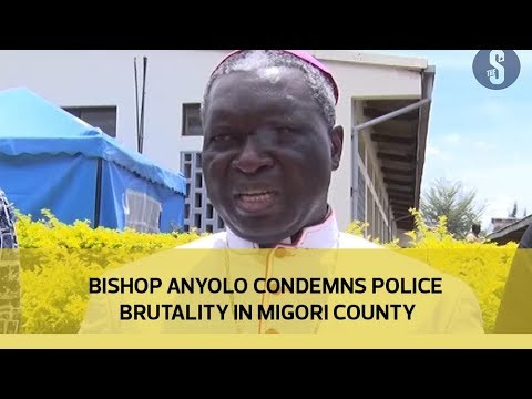 Bishop Anyolo condemns police brutality in Migori county