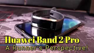 Huawei Band 2 Pro: A runner