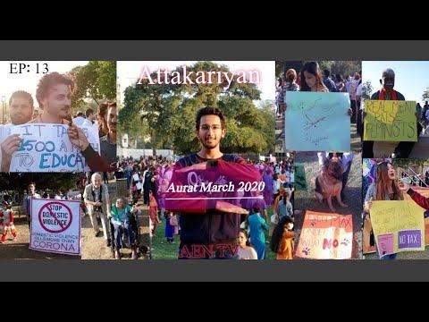 Aurat March 2020 | EP 13 | Attakariyan | AEN TV