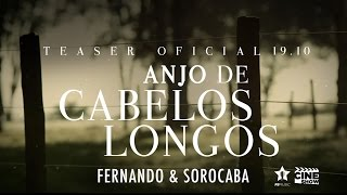 Fernando & Sorocaba - Anjo de Cabelos Longos | Faltam 10 dias