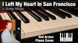I Left My Heart In San Francisco - Tony Bennett - Piano Cover
