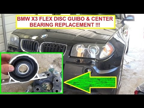 BMW X3 E83 Flex Disc Guibo and Driveshaft Center Support Bearing Replacement