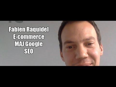 [Podcast EP.17] Fabien Raquidel - E-commerce, SEO et MAJ Google