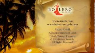 Armik - Flames of Love Album Preview - (Spanish Guitar, Flamenco) - Official
