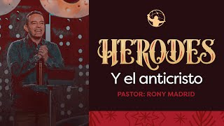 Herodes y el anticristo l ¿Dónde está el rey? l Pastor Rony Madrid