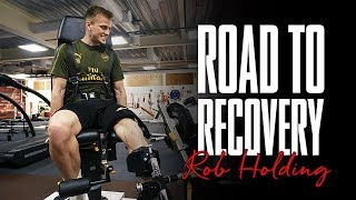 Rob Holding: Road to Recovery | Documentary