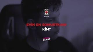 Beşiktaş eSports | Evin En Somurtkanı Kim?